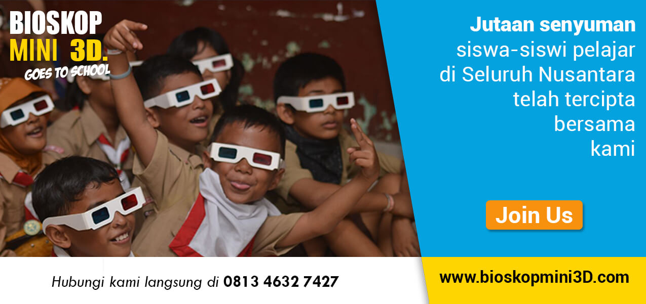 gabung jadi mitra bioskop mini 3d goes to school