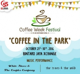 Coffee Week Festival: Coffee In The Park – Bintaro Jaya Xchange, Oktober 2016